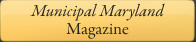 Municipal Maryland Magazine